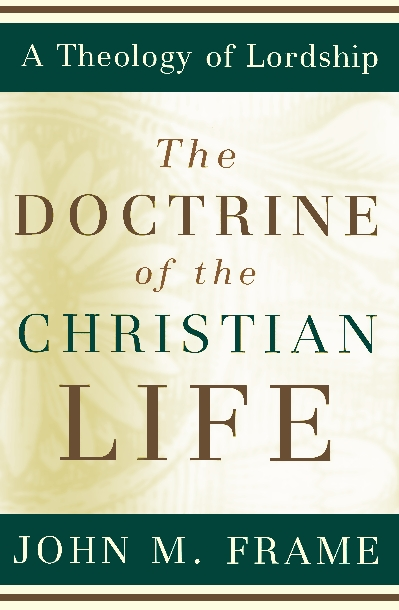 the-doctrine-of-the-christian-life